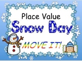 Snowy Day Place Value MOVE IT!