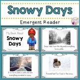 Snowy Days Emergent Reader