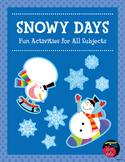 Snowy Days: Fun Activities for All Subjects