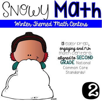 Snowy Math-SECOND grade Math Centers
