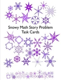 Snowy Math Story Problem Task Cards