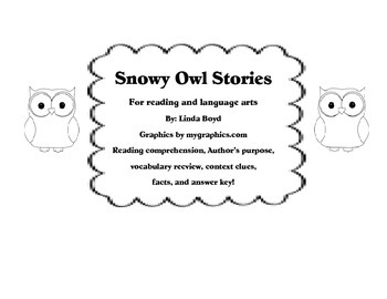 Snowy Owl Stories for reading comprehension, world text, facts, and vocabulary