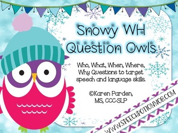 Snowy Owls WH Question Sets For Speech and Language