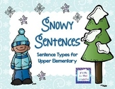 Snowy Sentences Sentence Types for Upper Elementary
