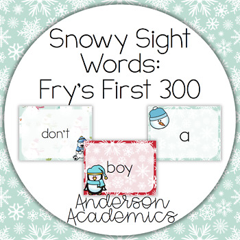 Snowy Sight Words - Fry's First 300 Words