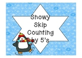 Snowy Skip Counting by 5's