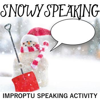 Snowy Speaking: Impromptu Speaking Strategies and Practice