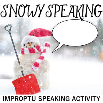 Snowy Speaking: Impromptu Speaking Strategies and Practice