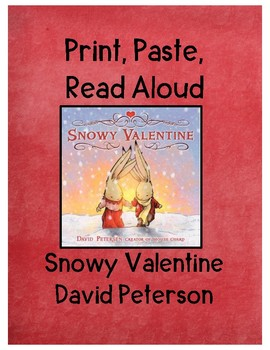 Snowy Valentine (Print, Paste, Prepped to Read Aloud or Sub Plans)