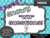 "Snowy ""WH"" Questions"