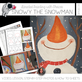 Snowy the Snowman - Directed Painting Art Lesson for Upper Elementary