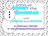 Snowy the Snowman Literacy Center for Synonyns/Antonyms