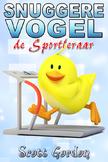 Snuggere Vogel de Sportleraar (Dutch Edition)