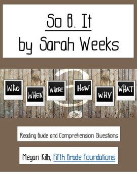 So B. It Sarah Weeks reading guide comprehension questions