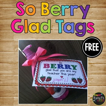 So BERRY Glad Gift Tag for Teachers and Students, First Da