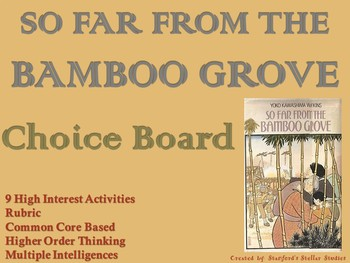 So Far From the Bamboo Grove Choice Board Novel Study Activities Menu Project