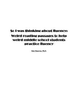 So I Was Thinking....About Fluency!