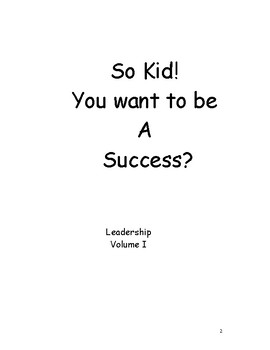 So Kid! You Want to be a Success?