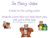 So Many Jobs- A writing center