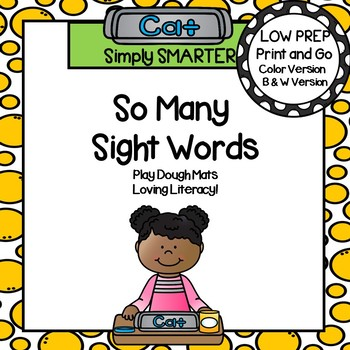So Many Sight Words:  LOW PREP Play Dough Sight Word Build and Smash It Mats