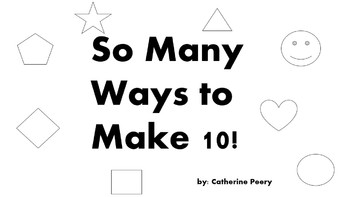 So Many Ways to Make 10