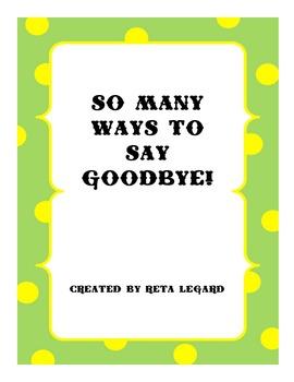 So Many Ways to Say Goodbye