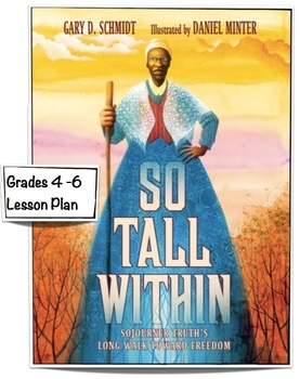 So Tall Within: Sojourner Truth Long Walk to Freedom - Lesson Plan