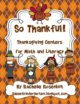 So Thankful - Thanksgiving Centers for Math and Literacy
