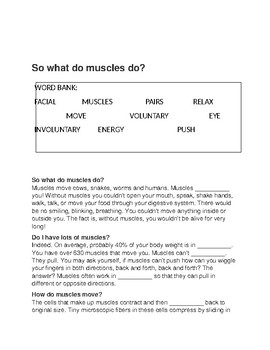 So What Do Muscles Do?  -- CLOZE Reading