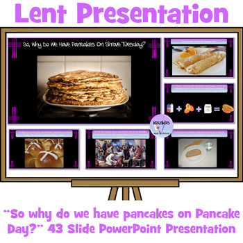 """Lent and Easter: """"So, Why Do We Have Pancakes On Shrove Tuesday?"""" Presentation"""