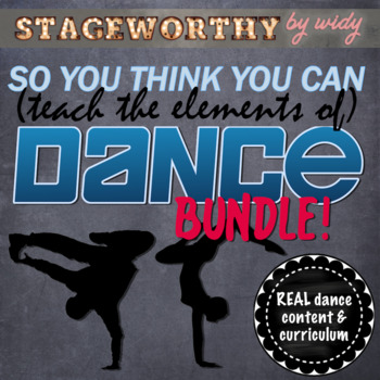 So You Think You Can (Teach the Elements of) Dance - Editions 1 & 2 Bundle