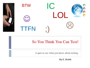 So You Think You Can Text?