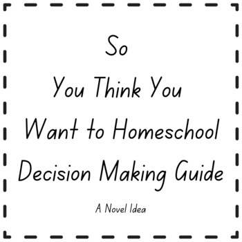 So You Think You Want to Homeschool
