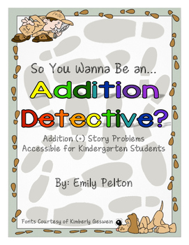 So You Wanna Be an Addition Detective? (Kindergarten + mor