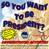 So You Want to Be President Interactive Reading Activities with Test Prep