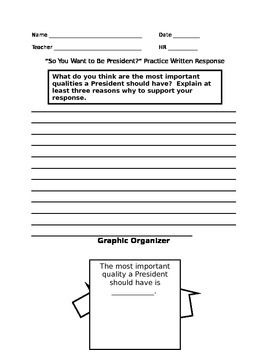 """""""So You Want to Be President"""" Open-Ended Response with Graphic Organizer"""