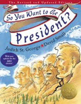 So, You Want to Be President? - Story Quiz