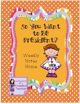 So You Want to Be President Weekly Letters (Reading Street)