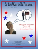 So You Want to Be President study guide