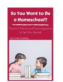 So You Want to Be a Homeschooler?