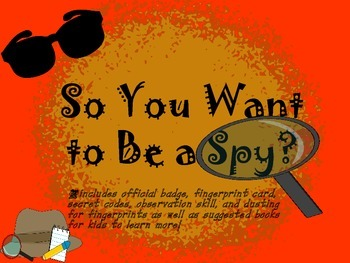 So You Want to Be a Spy?