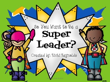 So You Want to Be a Super Leader?: A Super Leader Themed B