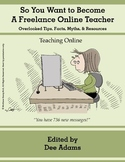 Online Teaching for Entrepreneurial Beginners: Tips, Facts