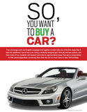 So, You Want to Buy a Car? -- Argumentative Writing + Simple & Compound Interest