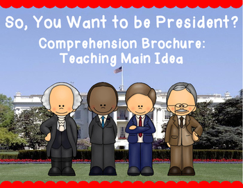 So You Want to be President Comprehension Brochure - Teach