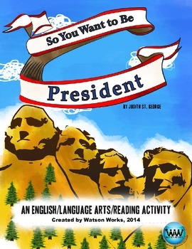 So You Want to be President - English/Language Arts/Readin