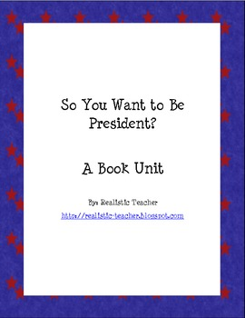 So You Want to be President Unit