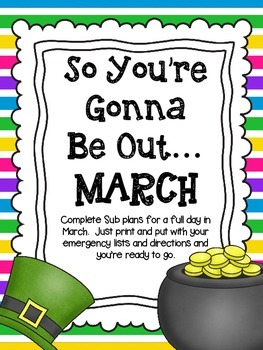 So You're Gonna Be Out...March (Emergency Sub Plans)
