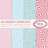 So groovy overlays, digital paper templates, PNG templates