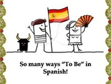 "So many ways ""To Be"" in Spanish: Spanish has 5 ways to say"